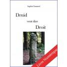 Druid veut dire droit, de Sophie Danneel - E-BOOK