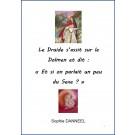 """Le Druide s'assit sur le Dolmen et dit """"Et si on parlait un peu de sexe ?"""", de Sophie Danneel."""