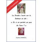 """Le Druide s'assit sur le Dolmen et dit """"Et si on parlait un peu de sexe ?"""", de Sophie Danneel - E-BOOK"""