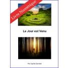 Le Jour est Venu, de Sophie Danneel - E-BOOK